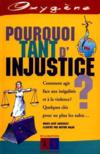 Pourquoi Tant D'Injustice ?