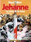 Jehanne - la seve et le sang