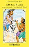 Le fils du roi de Gueme et autres contes du Fouta Djallon de Guinée