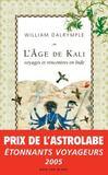 L'Age De Kali ; Voyages Et Rencontres En Inde
