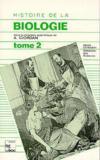 Histoire De La Biologie : Tome 2 (2.Tir)