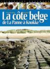 La côte belge ; de La Panne à Knokke