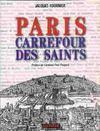 Paris carrefour des saints