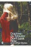 Livres - Don'T Look Now And Other Stories