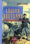 Livres - Lgion bretonne durant la campagne de ...