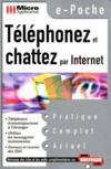 E-poche telephoner & chatter par internet