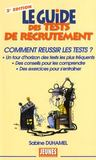 Livres - Le guide des tests de recrutement (2e dition)