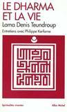 Livres - Le Dharma Et La Vie