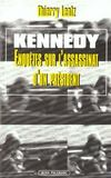 Livres - Kennedy enquetes sur l'assassinat d'un president