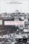 Villes Ottomanes A La Fin De L'Empire