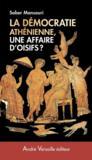 La démocratie athénienne, une affaire d'oisifs ?