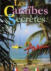 DVD &amp; Blu-ray - Les Caraibes Secretes D'Antoine