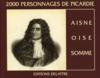 2000 personnages de Picardie