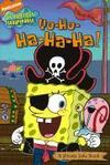 Livres - Yo-Ho-Ha-Ha-Ha!: A Pirate Joke Book