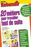 20 Metiers Pour Travailler Tout De Suite