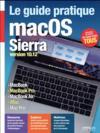 Le guide pratique macOS Sierra ; version 10.12