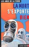 La Mort S Exporte Bien