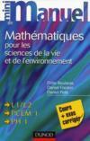 Mini Manuel ; Mathématiques Pour Les Sciences De La Vie Et De L'Environnement