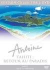 DVD &amp; Blu-ray - Tahiti, Retour Au Paradis