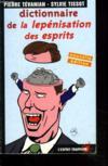 Dictionnaire De La Lepenisation Des Esprits
