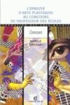 L'Epreuve D'Arts Plastiques Au Concours De Professeurs Des Ecoles