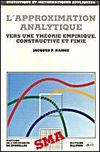 L'Approximation Analytique Vers Une Theorie Empirique Constructive Et Finie