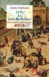 1572 la saint barthelemy
