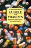 La Bible Des Vitamines