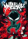 Mutafukaz T.1 ; dark meat city  - Run