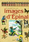 Le Grand Livre Des Images D'Epinal
