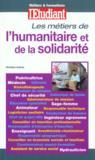 Metiers De L'Humanitaire Et De La Solidarite