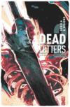 Dead letters t.2 ; les saints de nulle part
