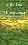 Livres - L'Europe Centrale, Mythe Ou Realite