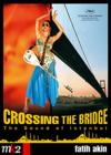 DVD & Blu-ray - Crossing The Bridge: The Sound Of Istanbul