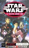 Star wars t.45 ; les agents du chaos t.1 ; la colère d'un héros