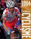 L'annee du cyclisme 2004 -n 31- (édition 2004)