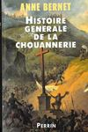 Histoire generale de chouannerie