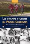 Les grands cyclistes du Poitou-Charentes