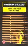 Sous Les Yeux Du Monde