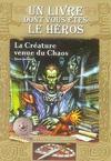 Livres - Défis fantastiques t.13 ; la créature venue du chaos