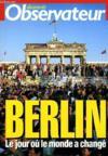 Berlin, Le Jour Où Le Monde A Changé.