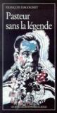 Pasteur Sans La Legende
