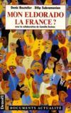 Mon Eldorado La France