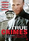 DVD & Blu-ray - True Crimes