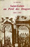 Saint-Gelais Au Péril Des Dragons. 1681-1981