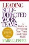 Livres - Leading Self-Directed Work Teams