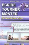 Ecrire Tourner Monter En Numerique Leger