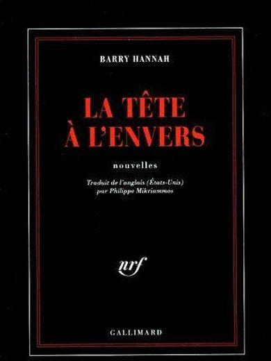 La tête à l'envers  - Barry Hannah