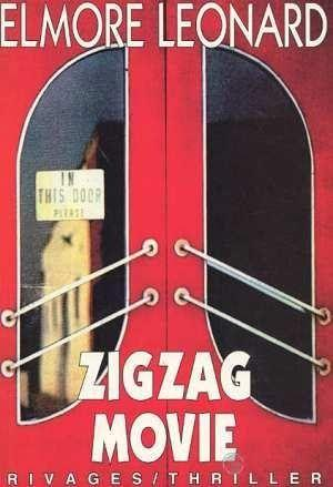 Zig zag movie  - Elmore Leonard