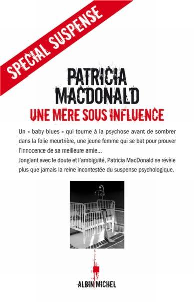Livre une m re sous influence patricia j macdonald - Comment donner du plaisir a un homme au lit ...